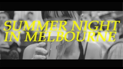 #006. SUMMER NIGHT IN MELBOURNE